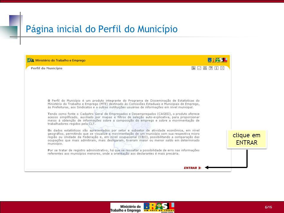 /15 6 clique em ENTRAR Página inicial do Perfil do Município