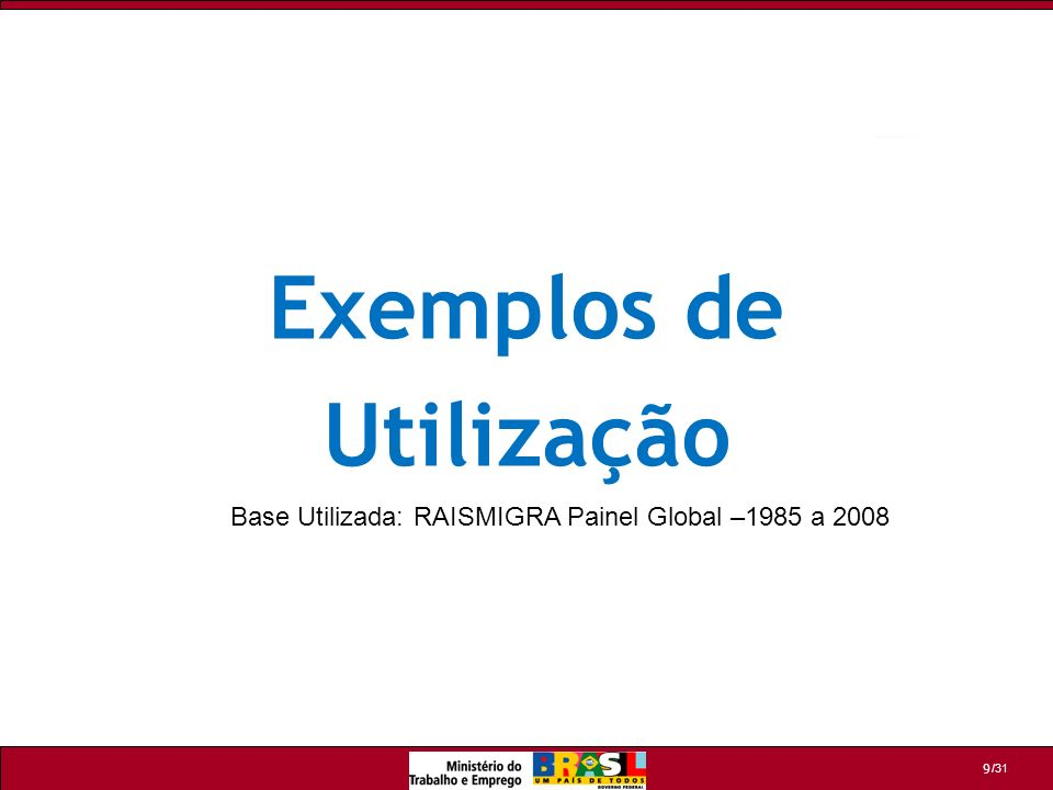 /31 10 RAISMIGRA PAINEL – Exemplo 1 Neste exemplo, devem ser selecionadas as seguintes categorias: UF 06 = SÃO PAULO SET IBG 06 = INDUSTRIA DA TRANSFORMAÇÃO MÊS DESLIG 06 = JANEIRO A DEZEMBRO TEM VINC 07 = SIM Nivelar na LINHA: UF 07 Nivelar na COLUNA: SET IBGE 07 Obs: Para obtenção apenas dos desligamentos em 2006, independente do retorno em 2007, as variáveis de 2007 não devem ser selecionadas.