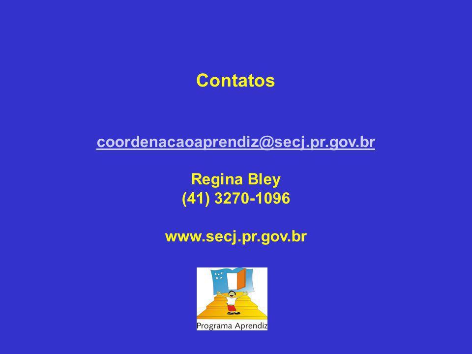 Contatos coordenacaoaprendiz@secj.pr.gov.br Regina Bley (41) 3270-1096 www.secj.pr.gov.br