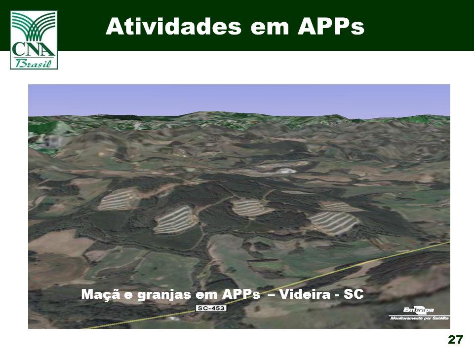 27 Atividades em APPs Maçã e granjas em APPs – Videira - SC