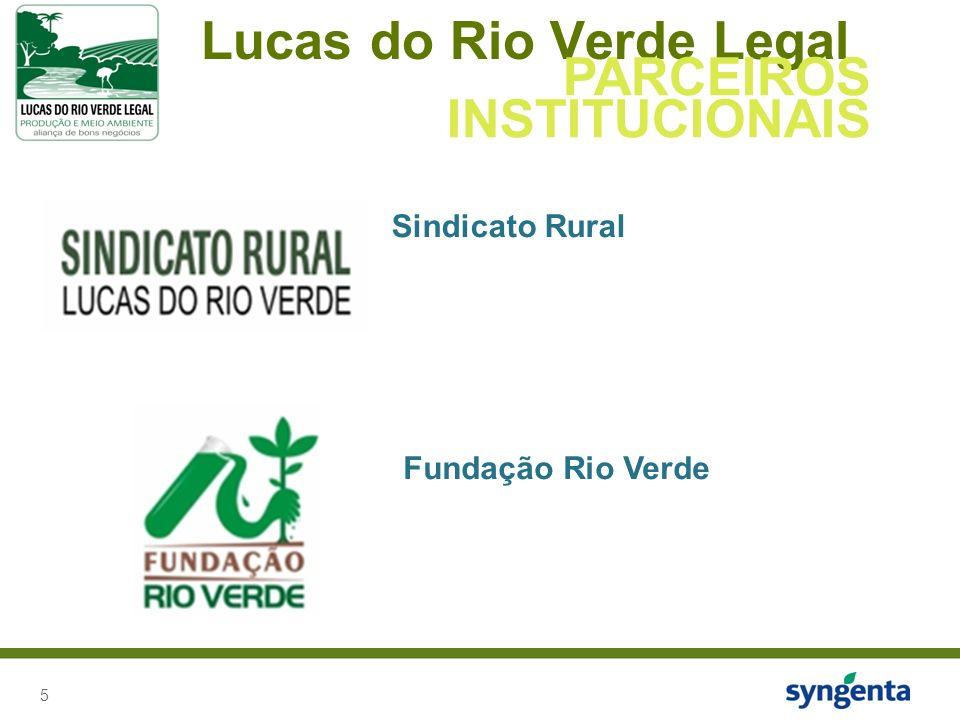 5 Lucas do Rio Verde Legal PARCEIROS INSTITUCIONAIS Sindicato Rural Fundação Rio Verde