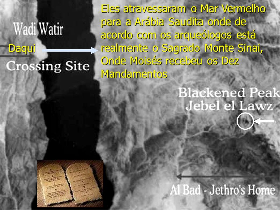 Ron Wyatt encontrou duas colunas colocadas pelo Rei Salomão em ambas as praias para comemorar a travessia do Mar Vermelho! Em letras Fenícias(hebreu a