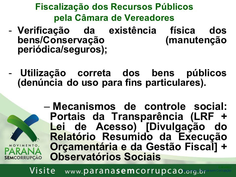 Encontro Movimento Paraná sem Corrupção Fiscalização dos Recursos Públicos pela Câmara de Vereadores -Verificação da existência física dos bens/Conser