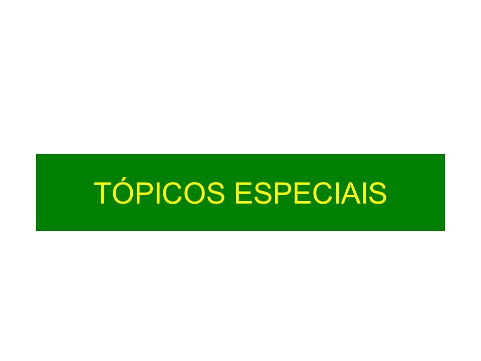 TÓPICOS ESPECIAIS