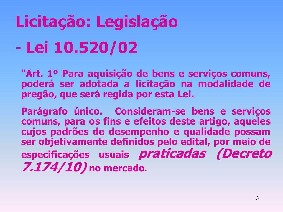 3 Licitação: Legislação - Lei 10.520/02