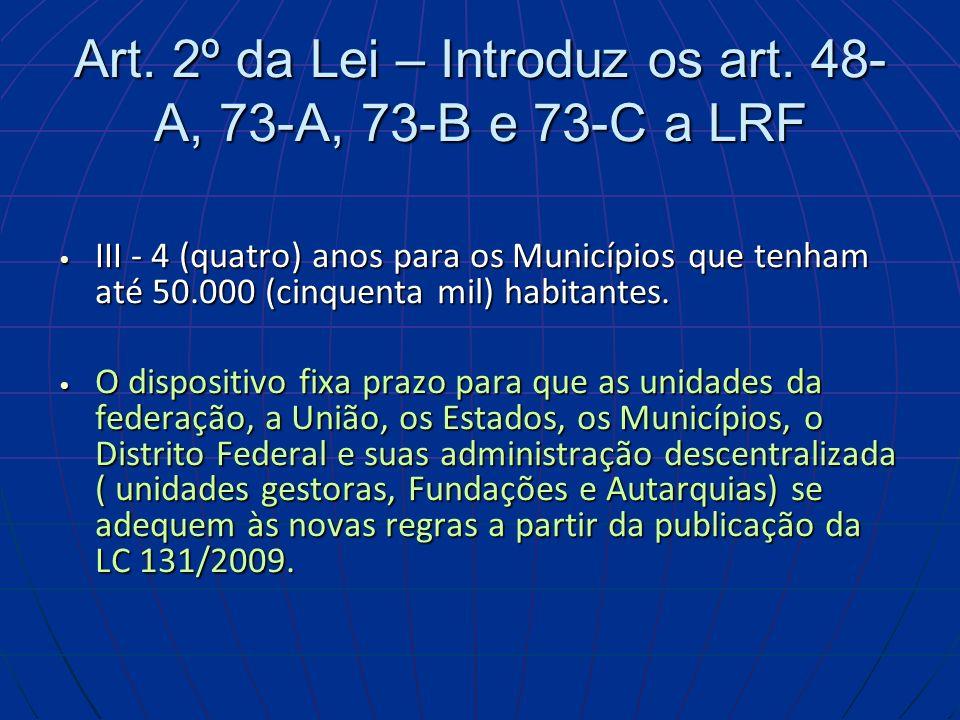 Art.2º da Lei – Introduz os art.