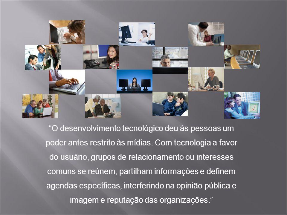 O desenvolvimento tecnológico deu às pessoas um poder antes restrito às mídias.