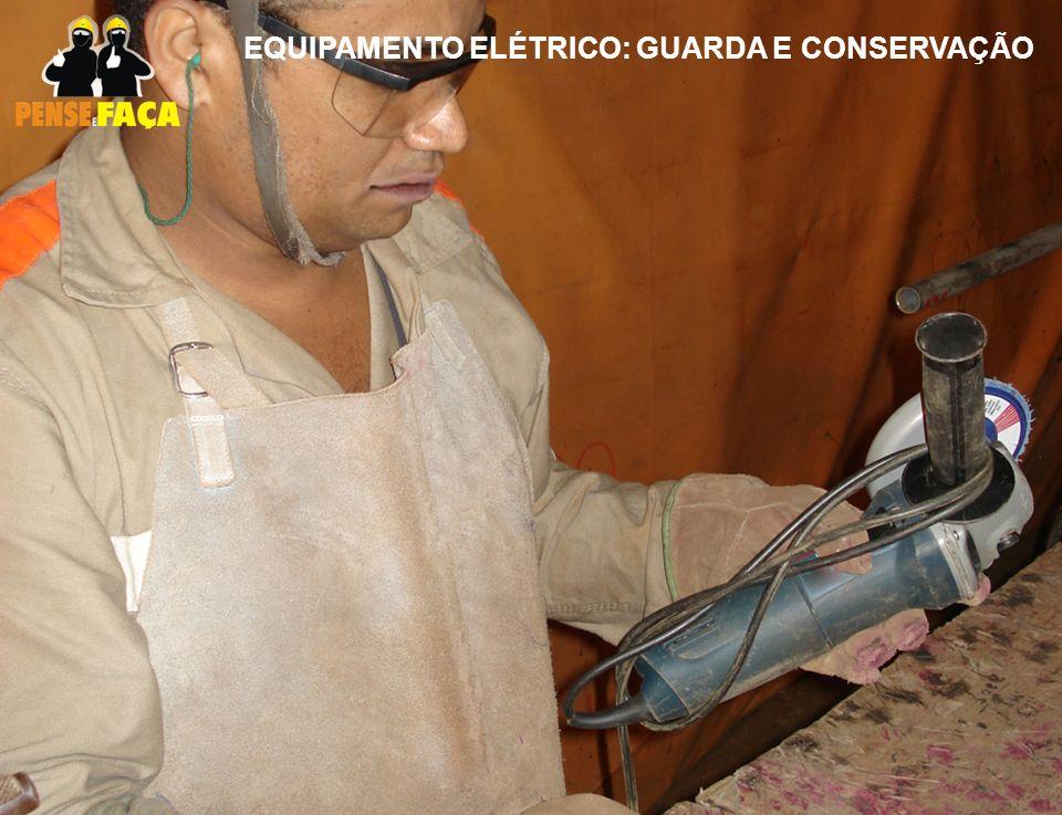 EQUIPAMENTO ELÉTRICO: GUARDA E CONSERVAÇÃO