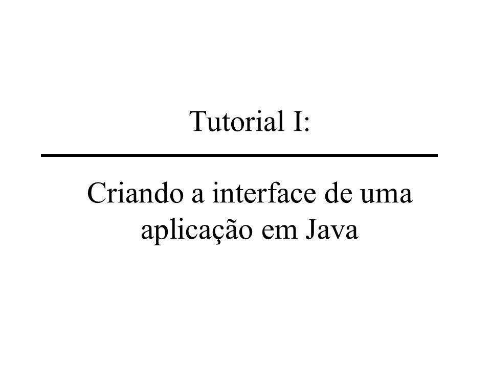 3,4) Fazendo um esboço da interface, identificando os componentes-Java: Componentes: Labels (etiquetas) Frame TextFields (caixas de texto) Panel Local onde a imagem vai ser exibida Button (botão)