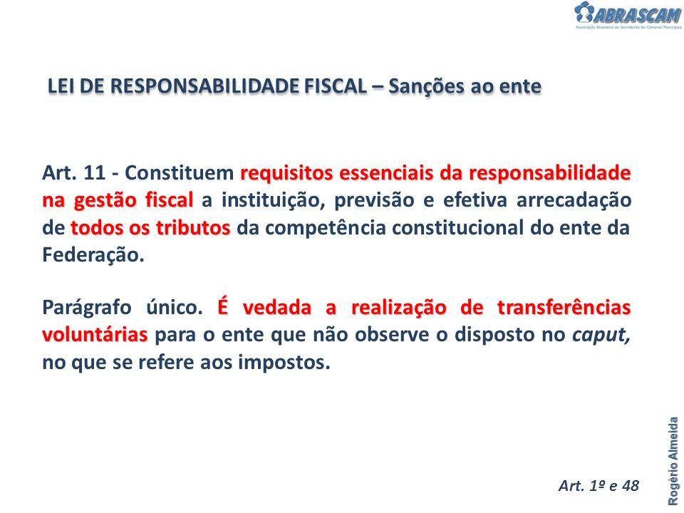 requisitos essenciais da responsabilidade na gestão fiscal todos os tributos Art. 11 - Constituem requisitos essenciais da responsabilidade na gestão