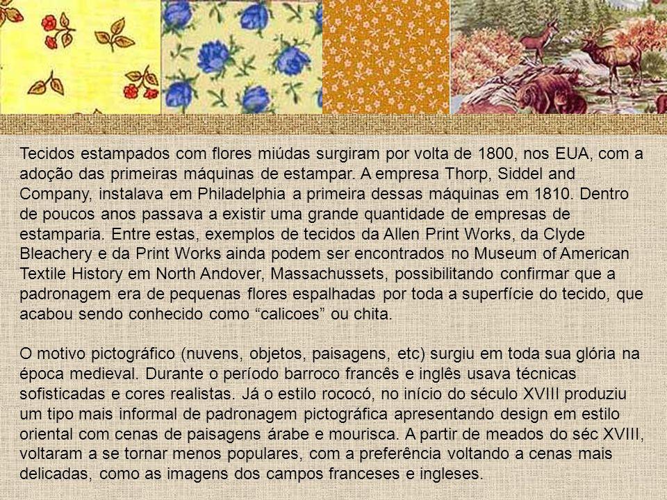 Tecidos estampados com flores miúdas surgiram por volta de 1800, nos EUA, com a adoção das primeiras máquinas de estampar. A empresa Thorp, Siddel and