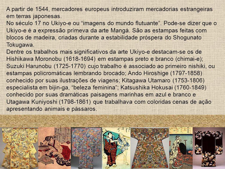 A partir de 1544, mercadores europeus introduziram mercadorias estrangeiras em terras japonesas. No século 17 no Ukiyo-e ou imagens do mundo flutuante
