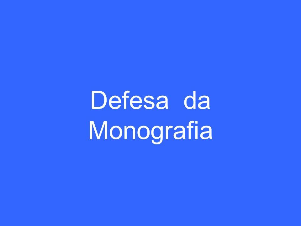 Defesa da Monografia