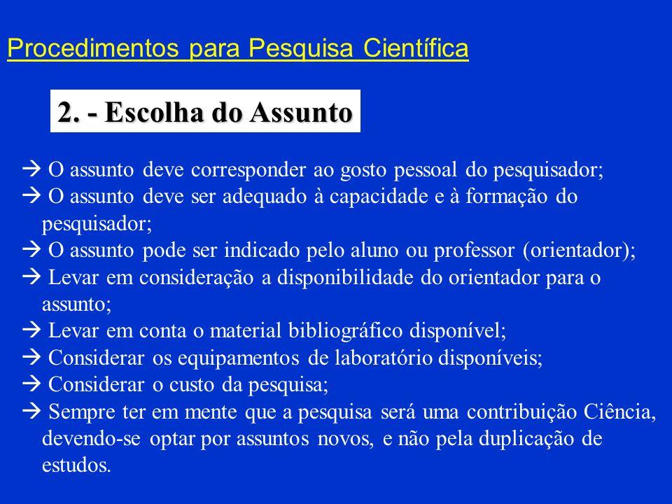 Procedimentos para Pesquisa Científica 2.1. - Delimitação do Assunto
