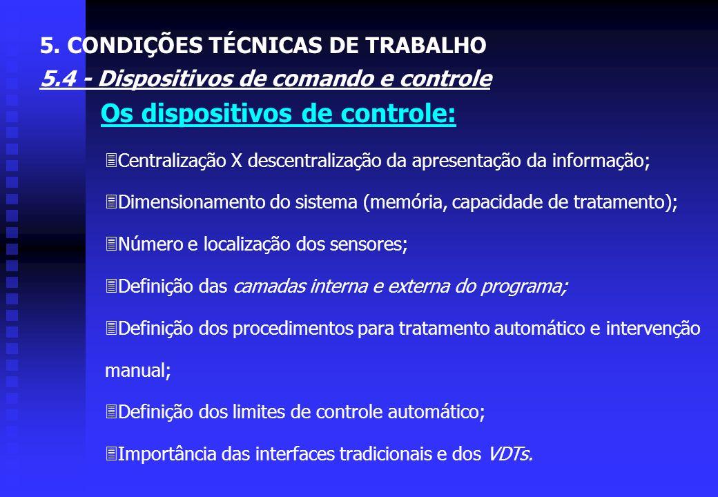 5. CONDIÇÕES TÉCNICAS DE TRABALHO 5.4 - Dispositivos de comando e controle Figura 5.26 - Diferentes tipos de comandos de aplicação de forças manuais e