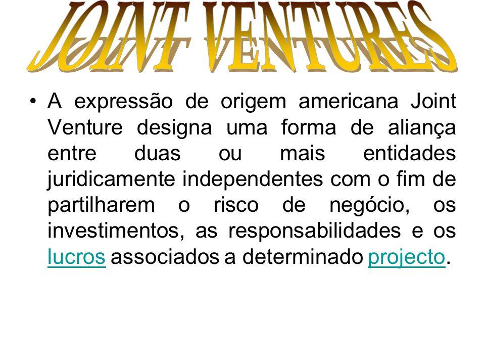 A expressão de origem americana Joint Venture designa uma forma de aliança entre duas ou mais entidades juridicamente independentes com o fim de parti