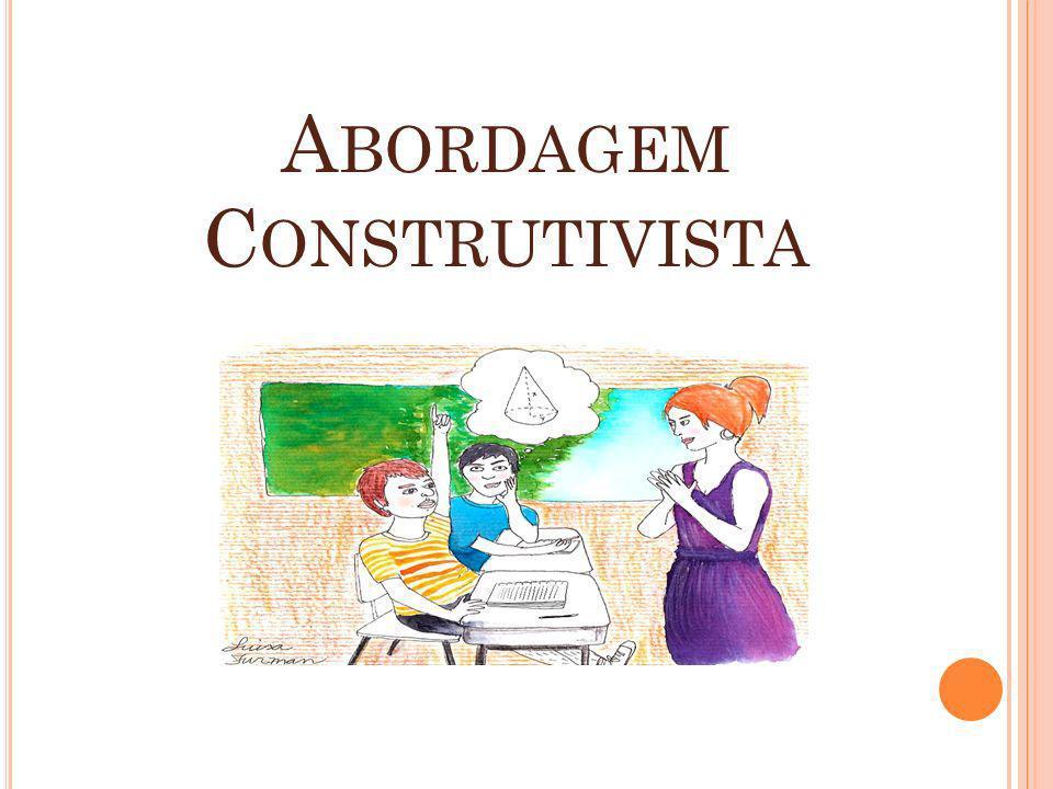 A BORDAGEM C ONSTRUTIVISTA