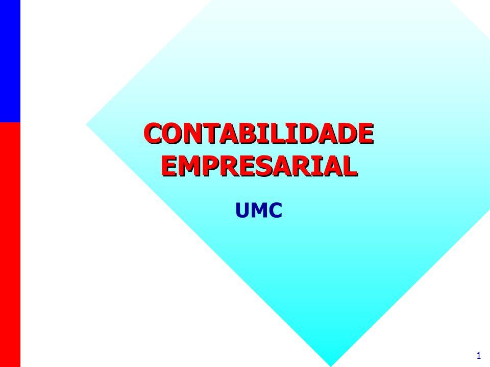 1 CONTABILIDADE EMPRESARIAL CONTABILIDADE EMPRESARIAL UMC