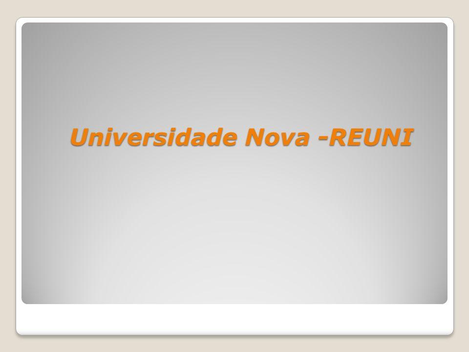Universidade Nova -REUNI