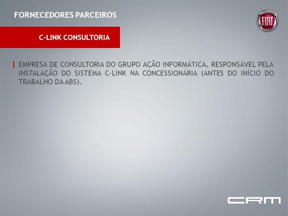 FORNECEDORES PARCEIROS C-LINK CONSULTORIA EMPRESA DE CONSULTORIA DO GRUPO AÇÃO INFORMÁTICA, RESPONSÁVEL PELA INSTALAÇÃO DO SISTEMA C-LINK NA CONCESSIO