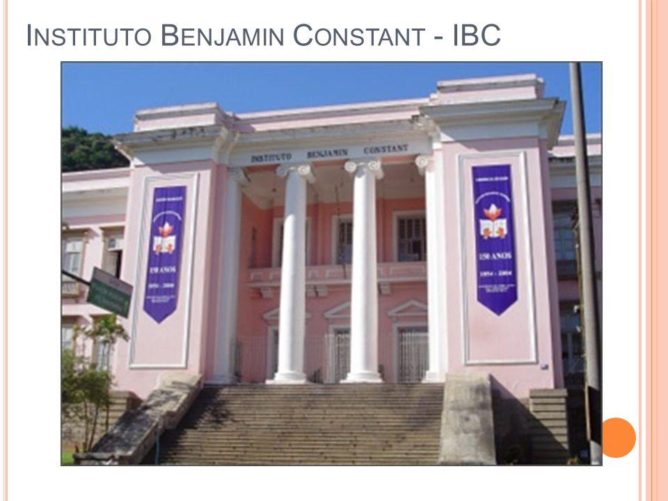 I NSTITUTO B ENJAMIN C ONSTANT - IBC