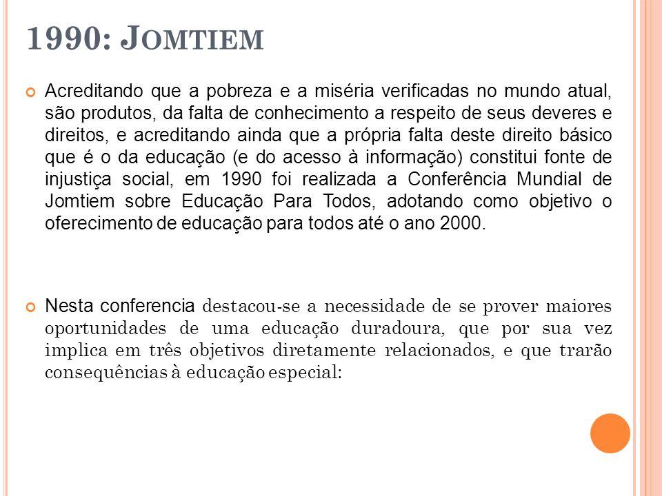 1990: J OMTIEM Acreditando que a pobreza e a miséria verificadas no mundo atual, são produtos, da falta de conhecimento a respeito de seus deveres e d