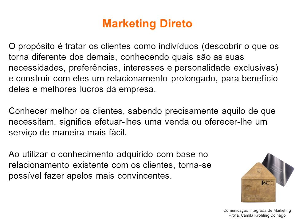 Comunicação Integrada de Marketing Profa. Camila Krohling Colnago