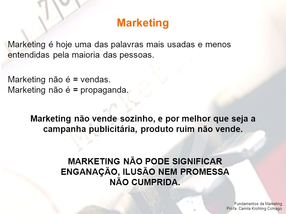 Fundamentos de Marketing Profa.Camila Krohling Colnago Fundamentos de Marketing Profa.