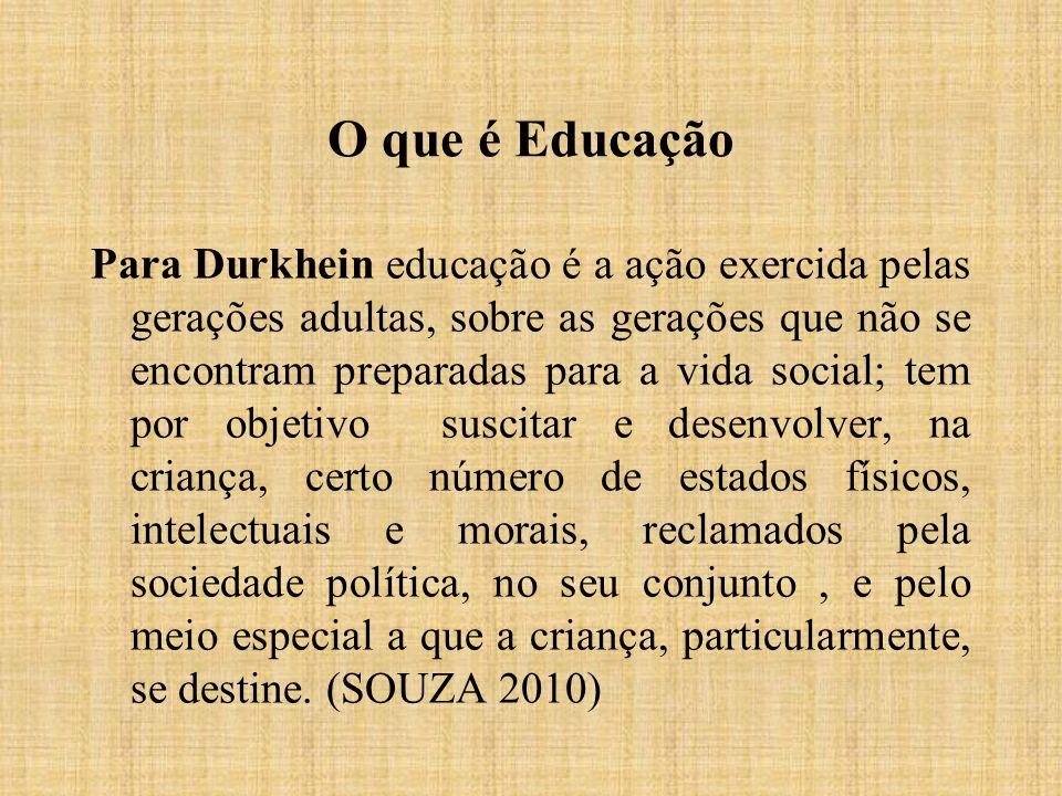 O que é Educação Para Durkhein educação é a ação exercida pelas gerações adultas, sobre as gerações que não se encontram preparadas para a vida social