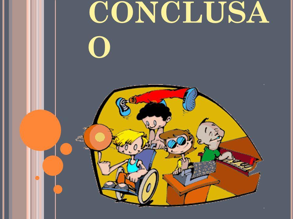 CONCLUSÃ O