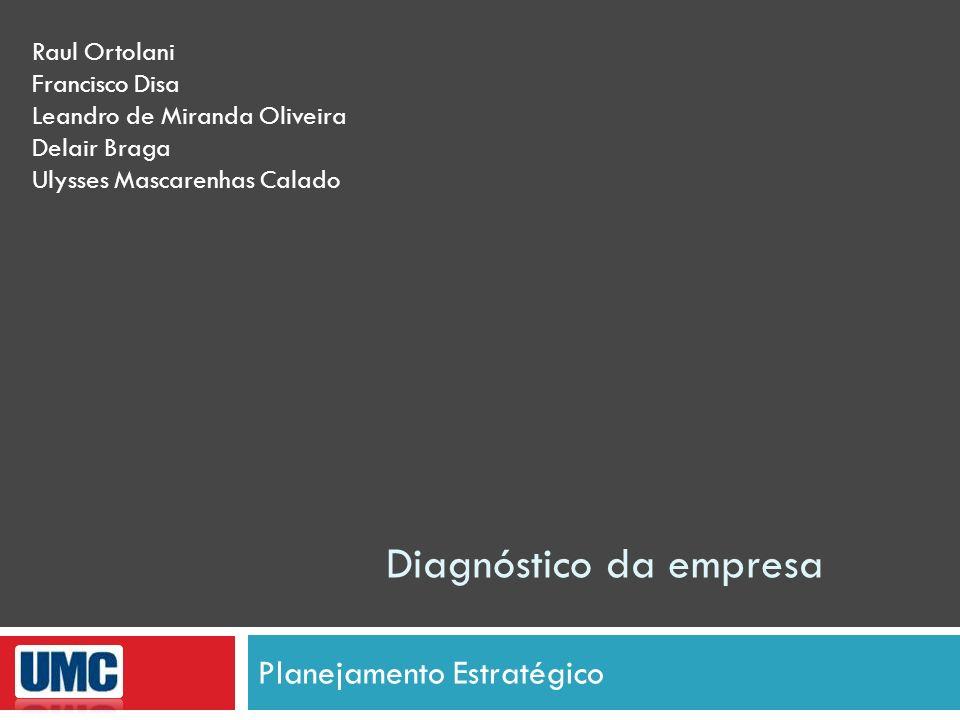 Diagnóstico da estratégia Ferramenta de Análise Matriz BCG Estrela: são os negócios mais desejáveis.