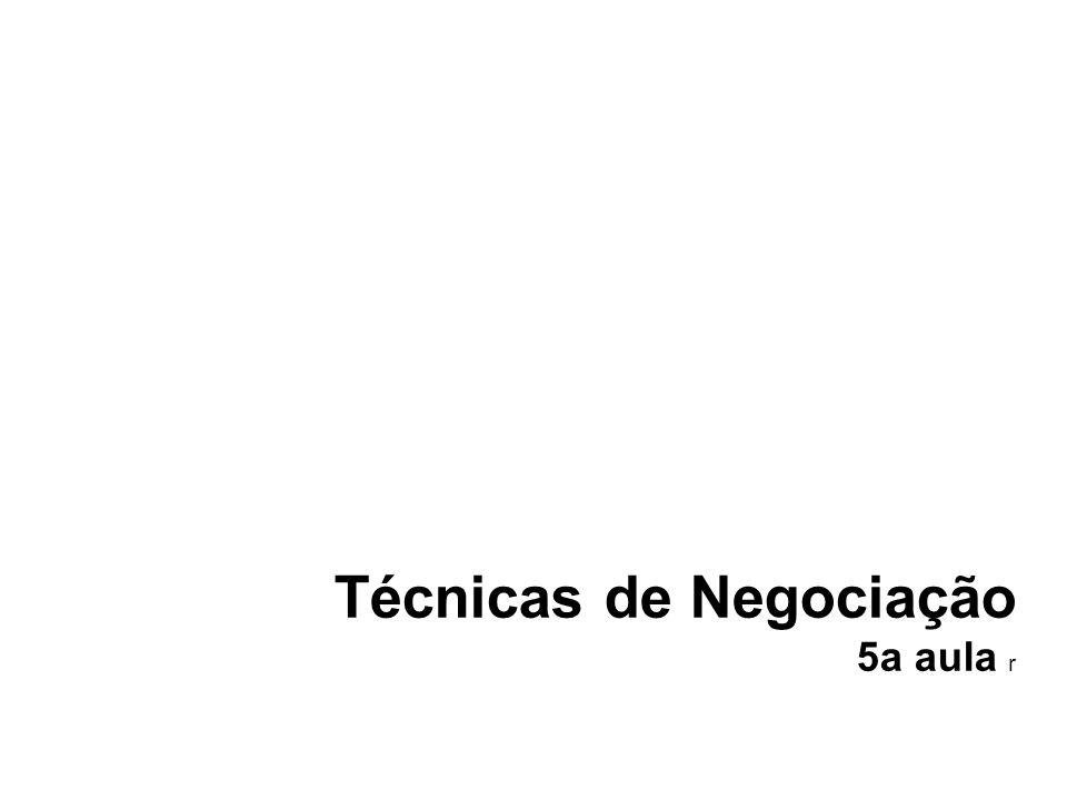 Técnicas de Negociação 5a aula r