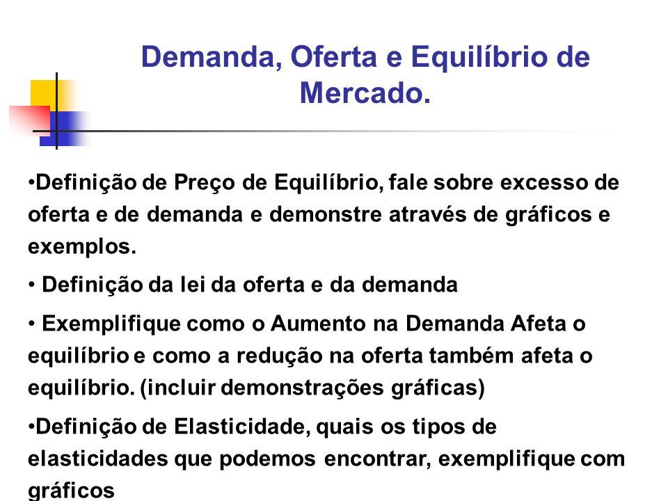 4 Classificação de demanda elástica, inelástica e de elasticidade unitária.