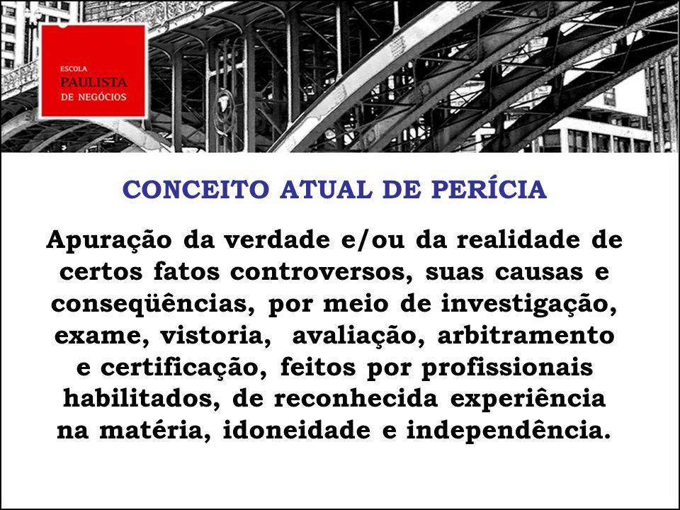 ETAPAS DO TRABALHO PERICIAL Dinâmica da Assistência Técnica 7.