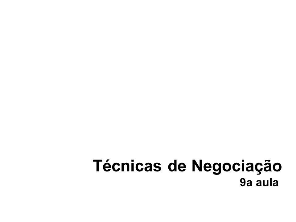Técnicas de Negociação 9a aula