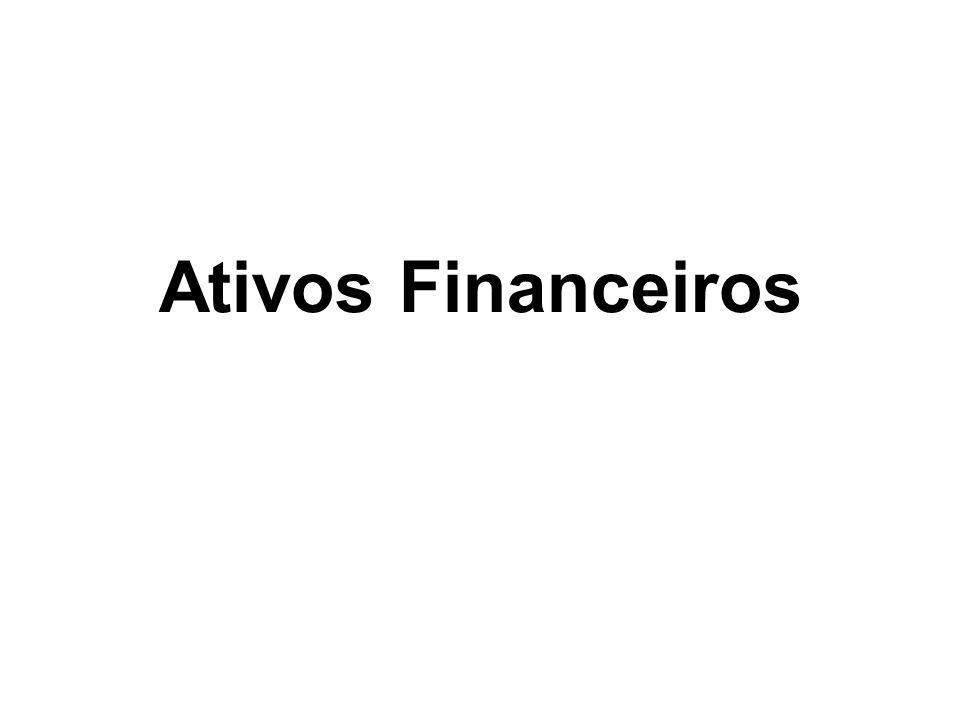 Ativos Financeiros O que são ativos financeiros.