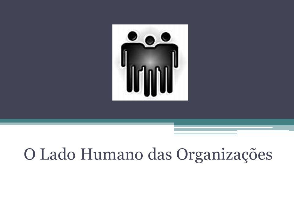 O Lado Humano das Organizações
