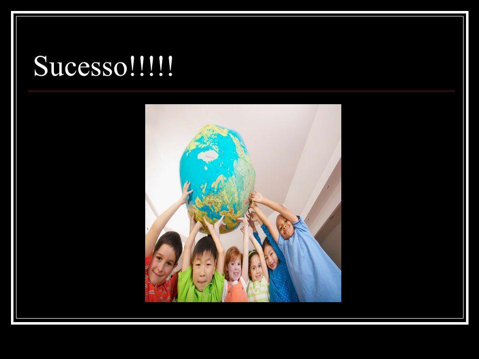 Sucesso!!!!!