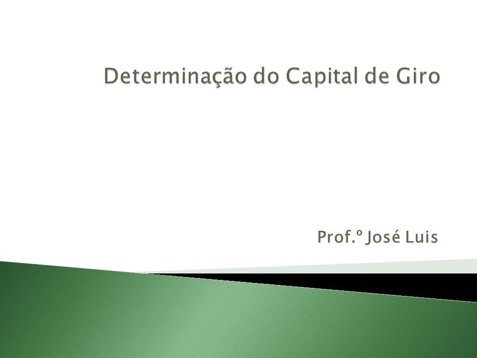 Capital de Giro – definições Capital de Giro Total: O Capital de Giro Total (CGT), também chamado de capital de giro bruto, é representado pelo Ativo Circulante, que como sabemos, é formado, essencialmente pelas disponibilidades, recebíveis e estoques.