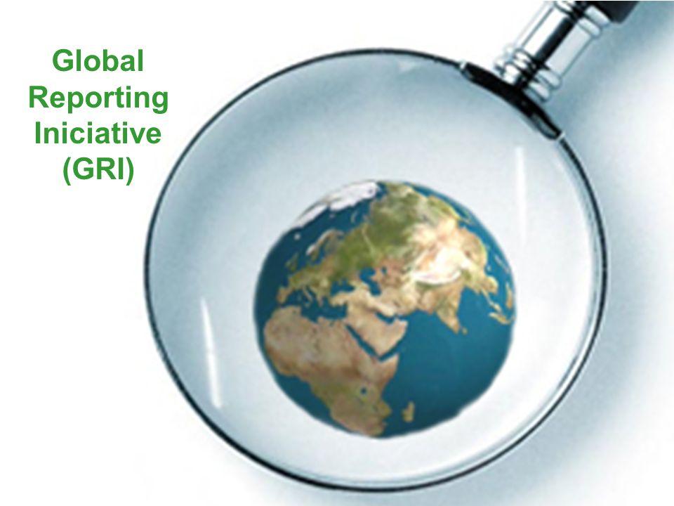 Indicadores de Sustentabilidade Empresarial e Relatórios de Sustentabilidade - Profa. Camila Krohling Colnago Global Reporting Iniciative (GRI)