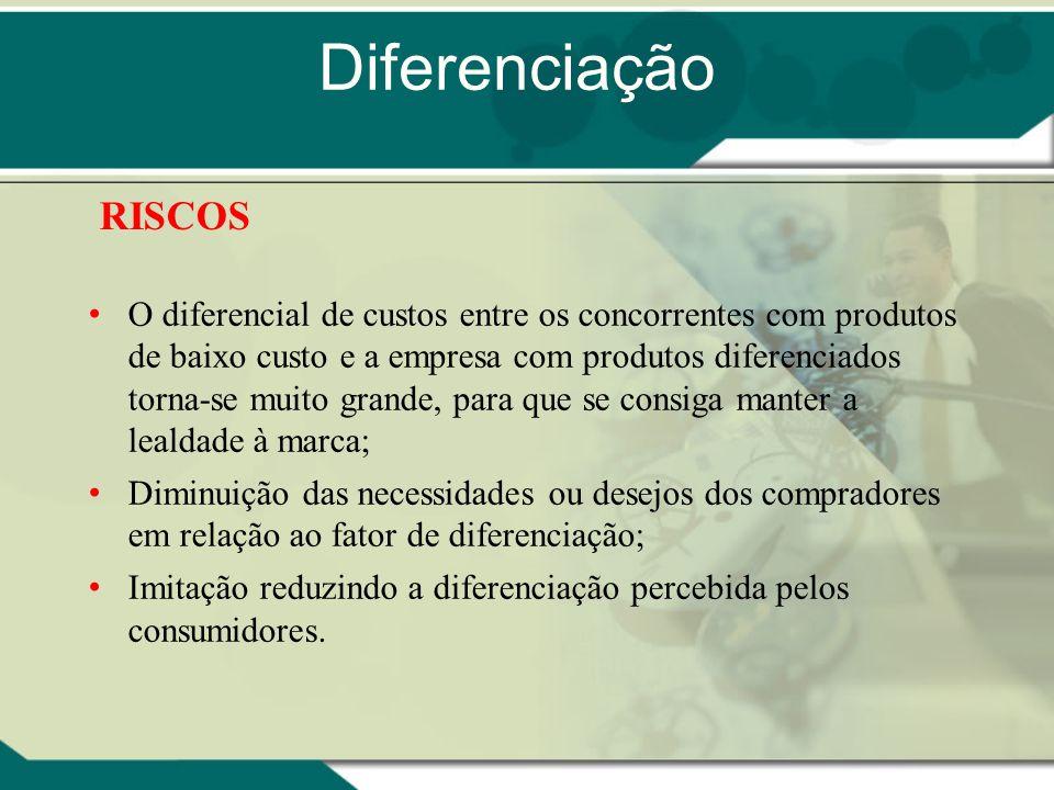 O diferencial de custos entre os concorrentes com produtos de baixo custo e a empresa com produtos diferenciados torna-se muito grande, para que se co