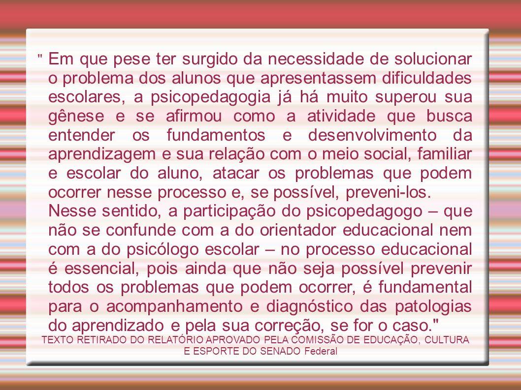 Avaliação Psicopedagógica Avaliação Cognitiva: Provas piagetianas, Parrelha Educativa,As familias...