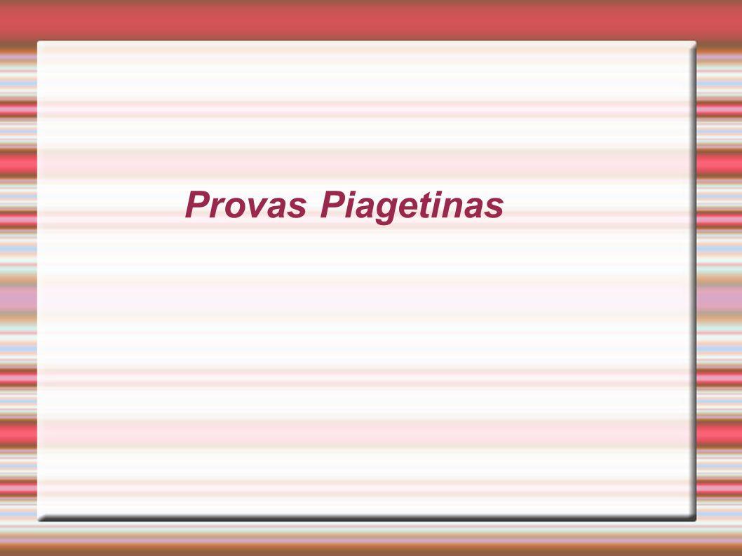 Provas Piagetinas