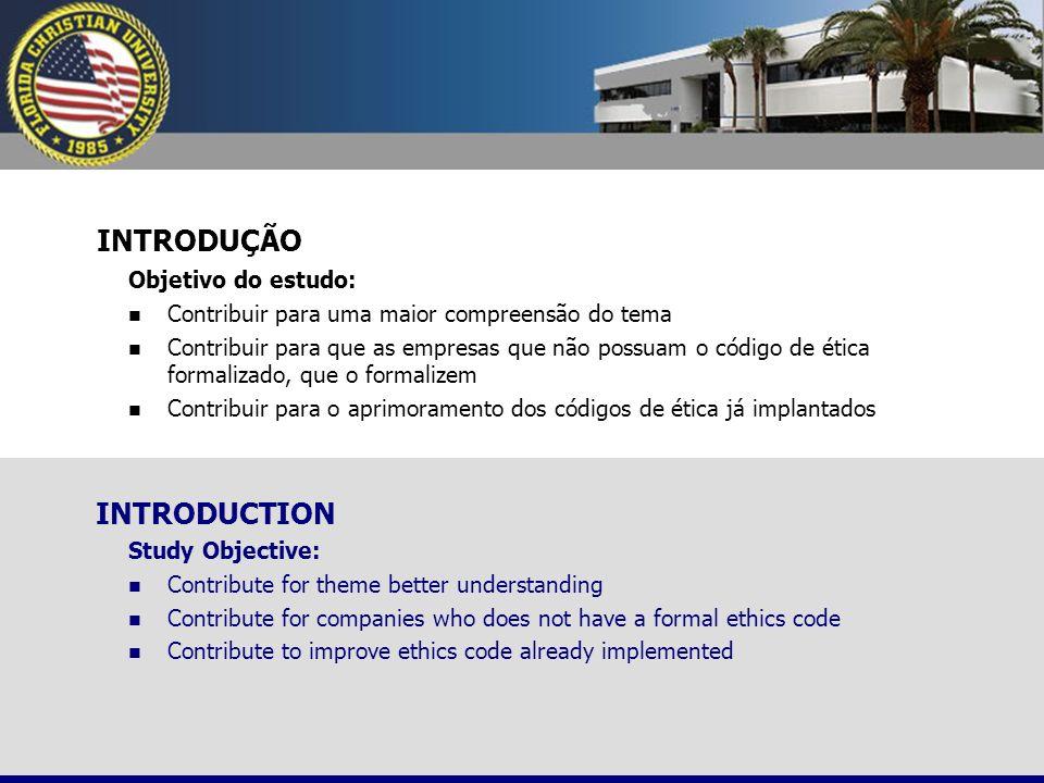 ESTRUTURA DO TRABALHO 1.Dados históricos 2. O Código de Ética 3.