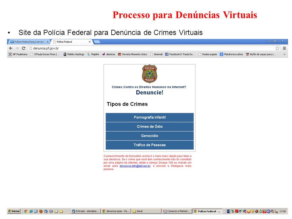 Processo para Denúncias Virtuais Site da Polícia Federal para Denúncia de Crimes Virtuais