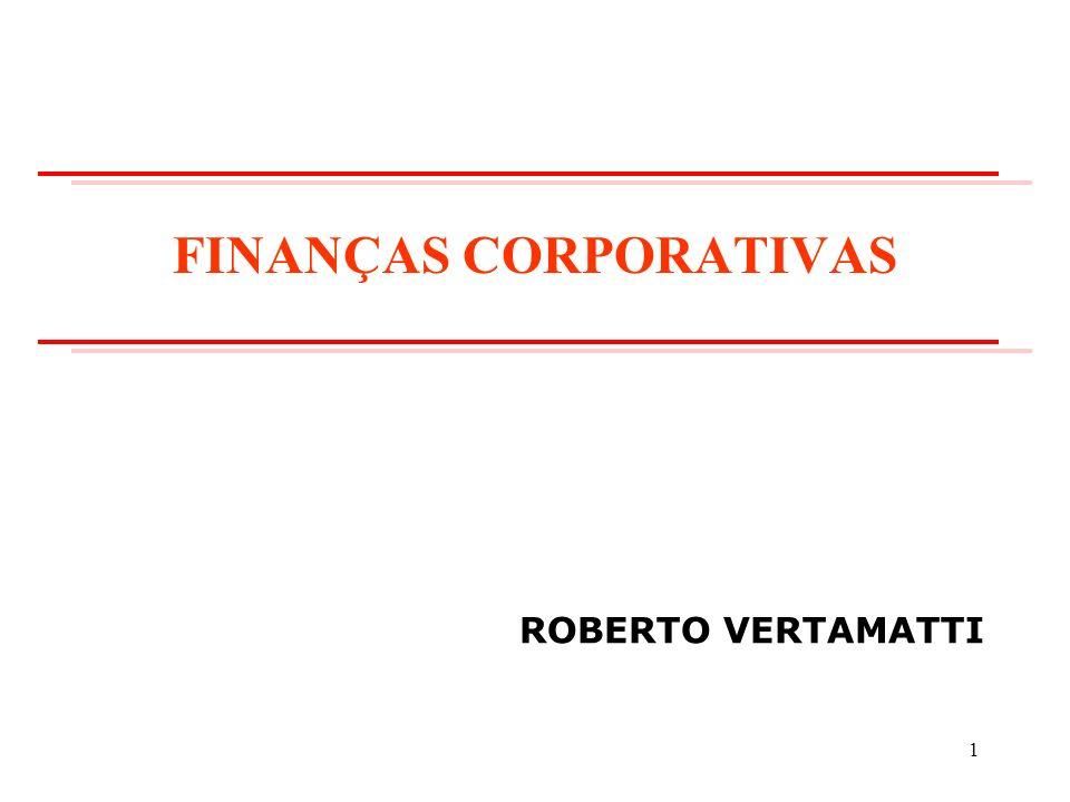 FINANÇAS CORPORATIVAS ROBERTO VERTAMATTI 1