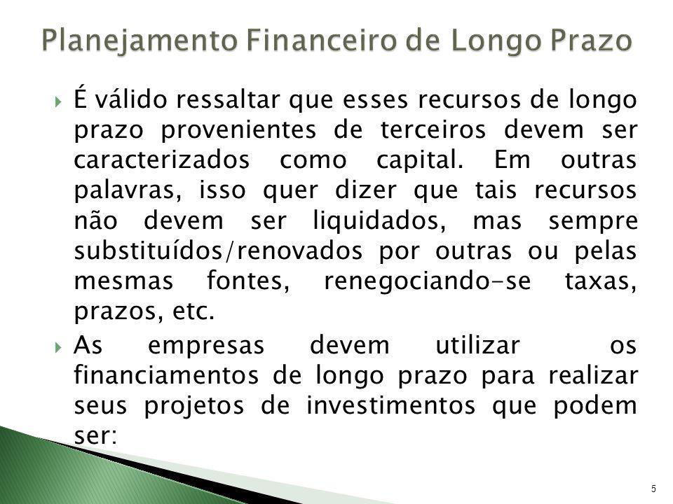 26 Caixas Econômicas: Integram o Sistema Brasileiro de Poupança e Empréstimo e o Sist.