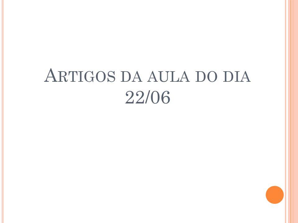 A RTIGOS DA AULA DO DIA 22/06
