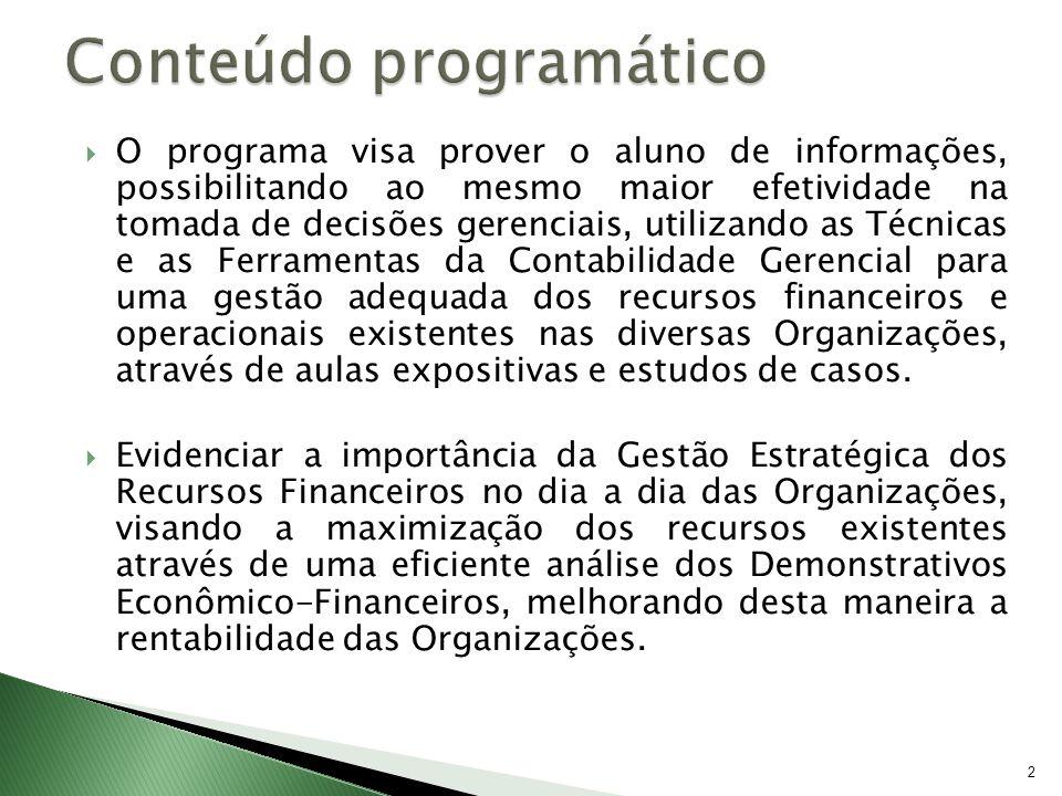 Agenda 1ª Aula 23/09 - Apresentação – Conceitos Contábeis e Financeiros e Teoria da Contabilidade 2ª Aula 30/09 - Análise Horizontal e Vertical do Balanço Patrimonial e DRE 3ª Aula 07/10 – Indicadores Economico Financeiros /1ª Avaliação (em grupo) – Peso 3 4ª Aula 14/10 - Nova Lei das S/As (11.638) – Principais Mudanças - Indicadores Econômico Financeiros – Exercícios 5ª Aula 21/10 - Comparativo DOAR X DFC - Exercício Completo 6ª Aula 28/10 - Avaliação Final (individual) – Peso 7 13/4/20143