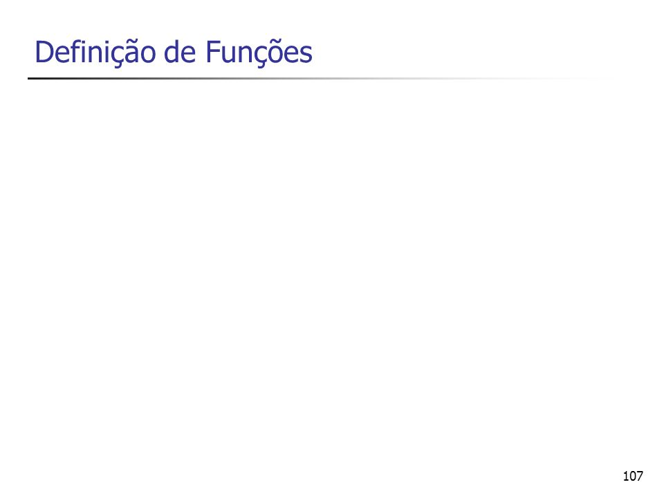 107 Definição de Funções